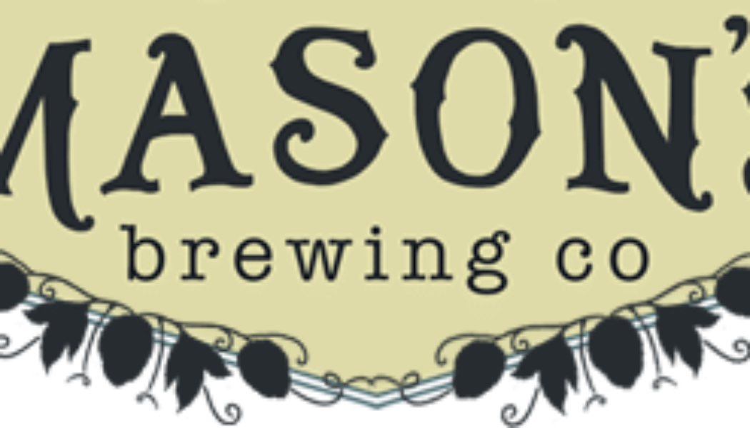 Mason's Brewing Company — Culture Sets Us Apart