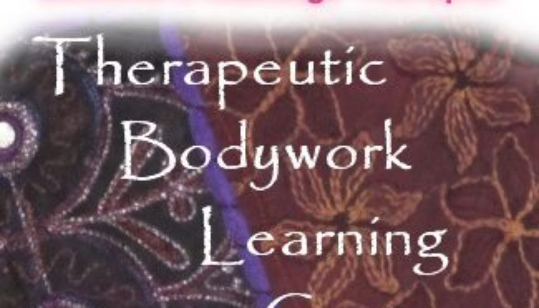 Therapeutic Bodywork Learning Center