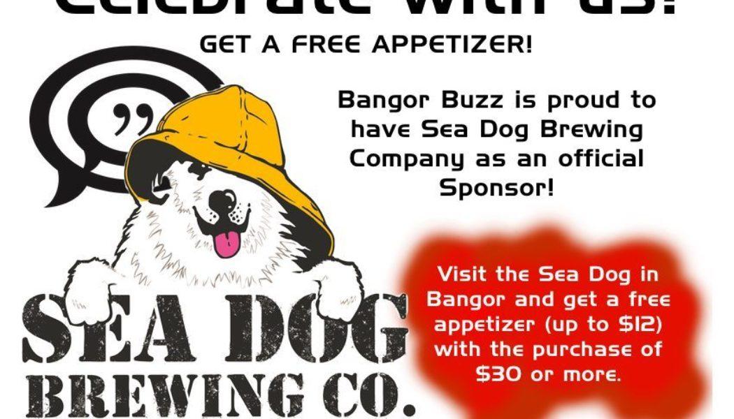 Bangor Buzz welcomes, Sea Dog Brewing Company