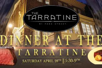 Dinner @ The Tarratine April 28 @ 5:30 pm – 9:00 pm