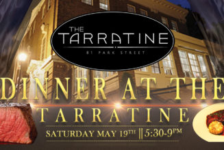 Dinner at the Tarratine Saturday May 19th, 5:30 pm – 9:00 pm