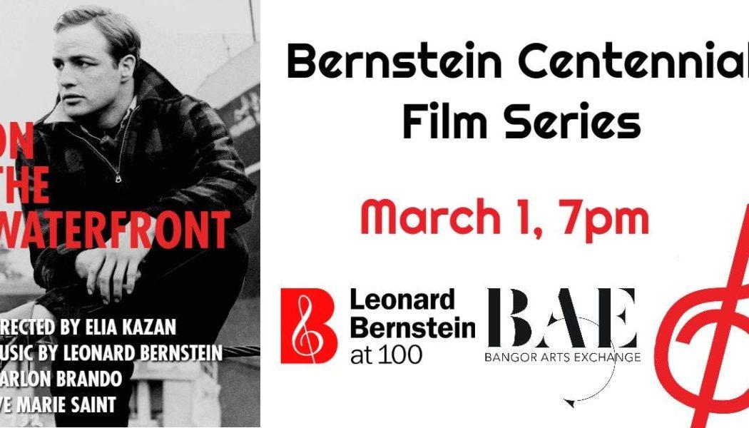 Bernstein Centennial Film Screening: On The Waterfront March 1