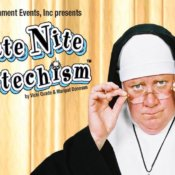 Late Nite Catechism, Til Death Do Us Part February 15