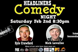 Comedy with Kyle Crawford & Nick Lavallee February 2