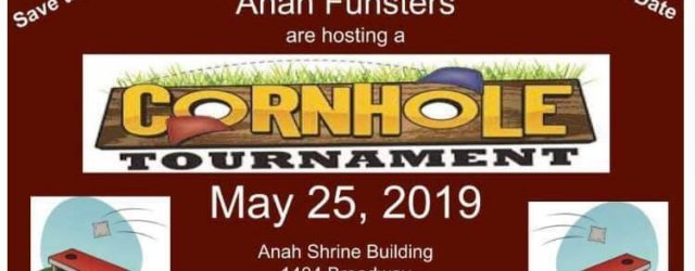 Anah Shrine Funsters Cornhole Tournament May 25