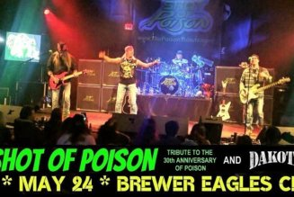 Shot of Poison tribute and Dakota at Brewer Eagles Club May 24
