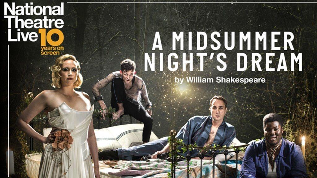 A Midsummer Night's Dream – NT Live Broadcast