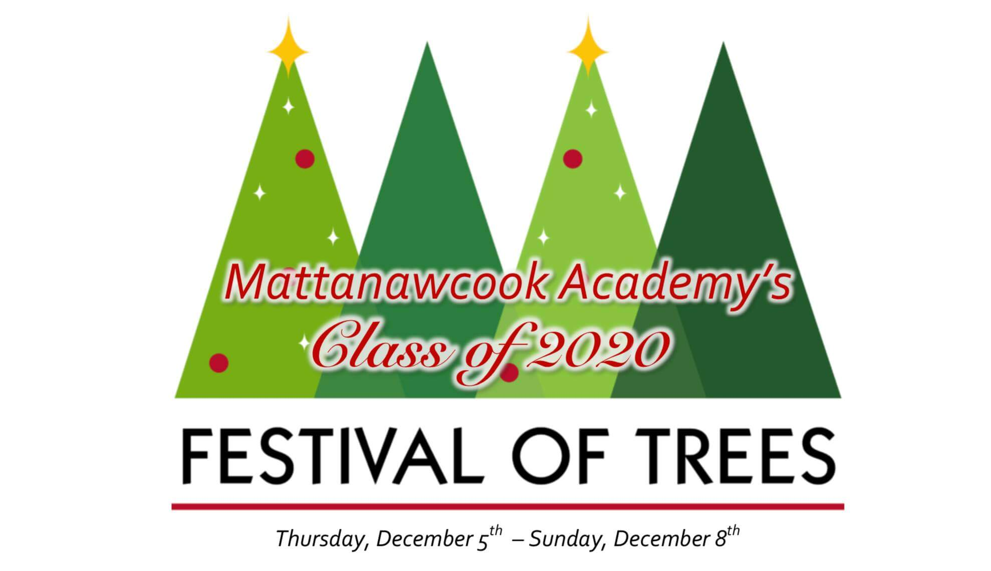 Festival Of Trees 2020.Festival Of Trees Mattanawcook Academy Class Of 2020